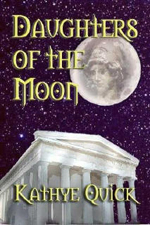 Daughter's of the Moon -- Kathryn Quick